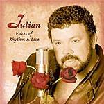 Julian Voices Of Rhythm & Love