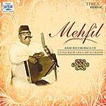 Bade Ghulam Ali Khan Mehfil