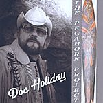 "Doc Holiday Doc Holiday ""The Pegahorn Project"""