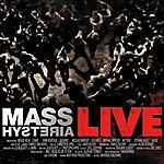 Mass. Hysteria Live