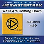 Building 429 Walls Are Coming Down [Performance Tracks]