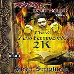 Twista Twista Presents New Testament 2k: Street Scriptures