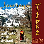 David Sun The Sounds Of Nature For A Quiet Mind: Journey To Tibet