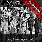 Original Broadway Cast My Fair Lady (Digitally Re-Mastered)