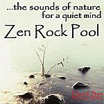 David Sun The Sounds Of Nature For A Quiet Mind: Zen Rock Pool