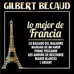 Gilbert Bécaud Gilbert Becaud - Lo Mejor De Francia