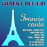 Gilbert Bécaud Gilbert Becaud - Francia Canta