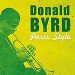Donald Byrd Paris Style