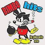 Le Piccole Ore Bimbo Hits