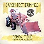 Crash Test Dummies Demo-Litions