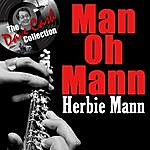 Herbie Mann Man Oh Mann - [The Dave Cash Collection]