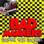 Bad Manners Short But Sweet - [The Dave Cash Collection]