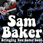 Sam Baker Bringing You Some Soul - [The Dave Cash Collection]