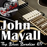 John Mayall The Blues Breaker Ep - [The Dave Cash Collection]