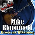 Michael Bloomfield Blues Are Blooming - [The Dave Cash Collection]