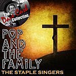 The Staple Singers Pop And The Family - [The Dave Cash Collection]