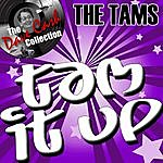 The Tams Tam It Up - [The Dave Cash Collection]