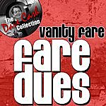 Vanity Fare Fare Dues - [The Dave Cash Collection]