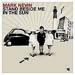 Mark Nevin Stand Beside Me In The Sun