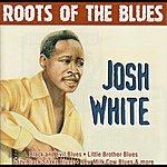 Josh White Roots Of The Blues - Josh White