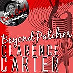 Clarence Carter Beyond Patches - [The Dave Cash Collection]