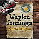 Waylon Jennings Rare Waylon - [The Dave Cash Collection]