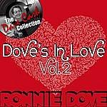 Ronnie Dove Dove's In Love Vol. 2 - [The Dave Cash Collection]