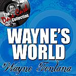 Wayne Fontana Wayne's World - [The Dave Cash Collection]