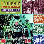 The Ethiopians Train To Skaville: Anthology 1966-1975