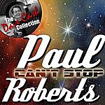 Paul Roberts Can't Stop - [The Dave Cash Collection]