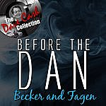 Becker & Fagen Before The Dan - [The Dave Cash Collection]