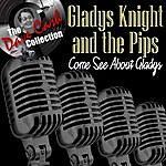 Gladys Knight & The Pips Come See About Gladys - [The Dave Cash Collection]