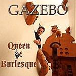 Gazebo Queen Of Burlesque - Ep