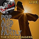 The Staple Singers Pop And The Family Live - (The Dave Cash Collection)