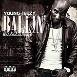 Jeezy Ballin' (Explicit Version)