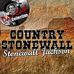 Stonewall Jackson Country Stonewall - [The Dave Cash Collection]