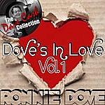 Ronnie Dove Dove's In Love Vol. 1 - [The Dave Cash Collection]