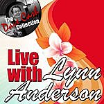 Lynn Anderson Live With Lynn - [The Dave Cash Collection]