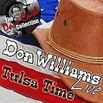 Don Williams Don Williams Live - Tulsa Time - [The Dave Cash Collection]