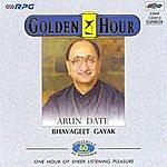 Arun Date Golden Hour - Arun Date