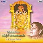 M.S. Subbulakshmi Selection From Balaji Pancharatnamala -2