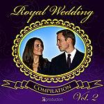 Royal Orchestra Royal Wedding: Kate & William Compilation, Vol. 2