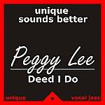 Peggy Lee Deed I Do