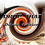 Ing Drop That (Deluxe Edition) - Single
