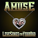 A.Mus.E Love Songs For Your Dad
