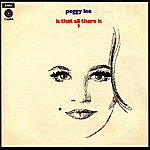 Peggy Lee Is That All There Is?