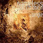 Nameless Gun Em Down - Single