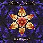 Erik Berglund Chant Of Miracles