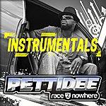 Pettidee Race 2 Nowhere Instrumentals