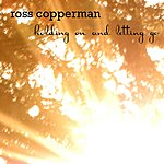 Ross Copperman Holding On And Letting Go - Single